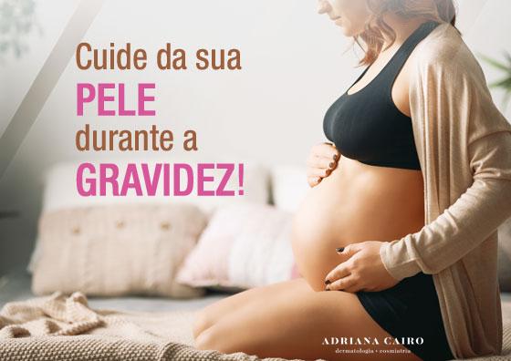 Cuidados com a pele na gravidez