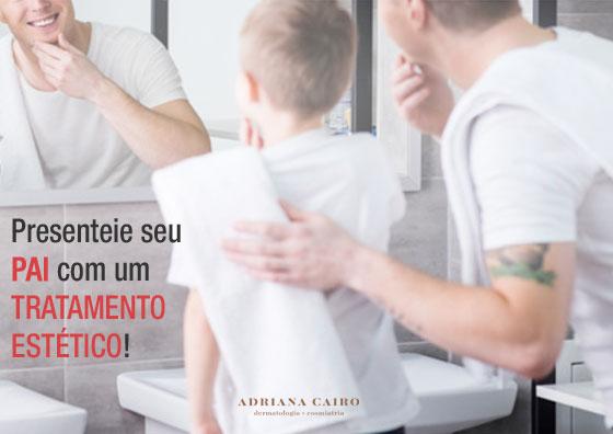 3 tratamentos para presentear seu pai