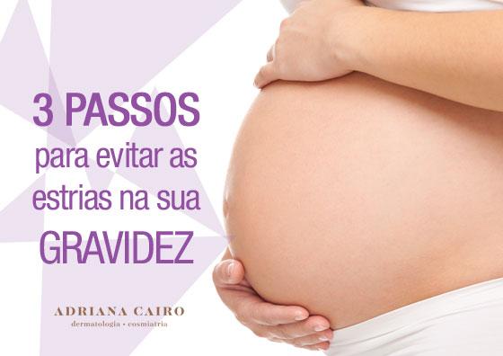 3 passos para evitar as estrias na sua gravidez